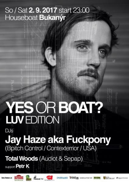 Yes or Boat w/ Jay Haze (Feb 9, 2017)